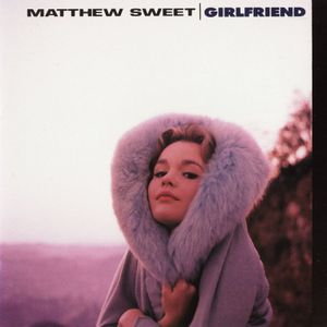 Matthew_sweet_girlfriend_1991